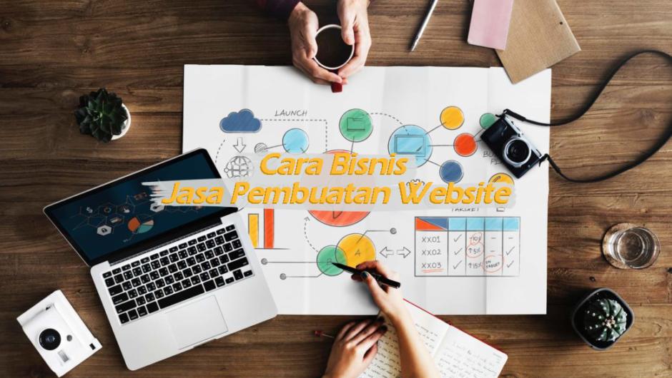 Cara Bisnis Jasa Pembuatan Website