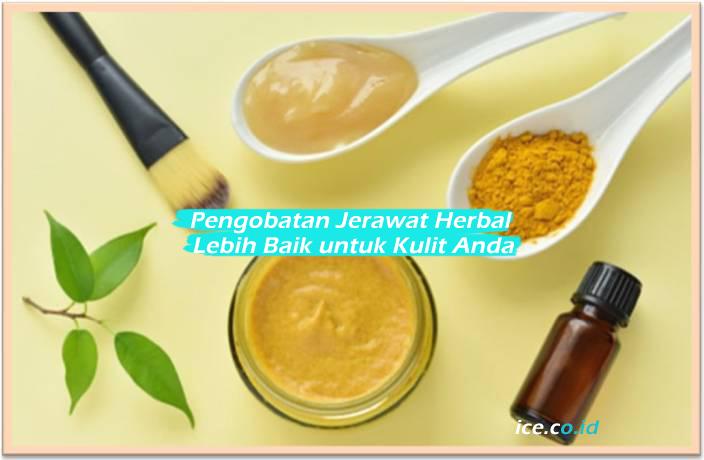 Pengobatan Jerawat Herbal Lebih Baik untuk Kulit Anda