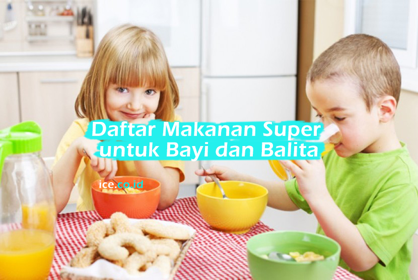 Makanan Super untuk Bayi dan Balita