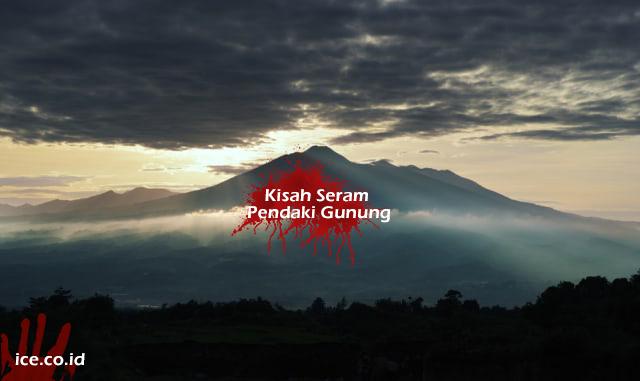 Kisah Seram Pendaki Gunung